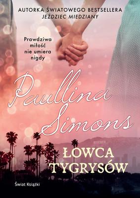 Paullina Simons - Łowca tygrysów