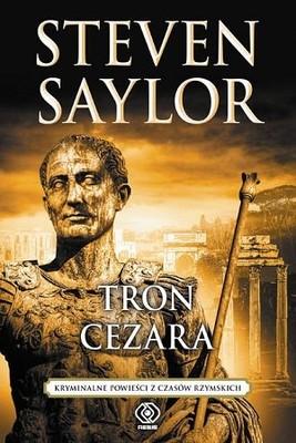 Steven Saylor - Tron Cezara