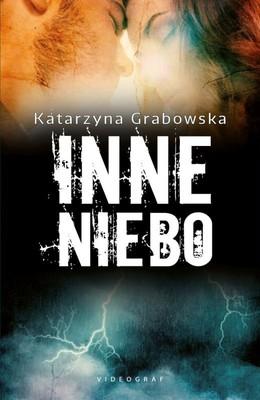 Katarzyna Grabowska - Inne niebo