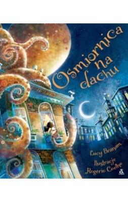 Lucy Branam, Rogerio Coelho - Ośmiornica na dachu