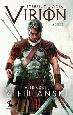 Andrzej Ziemiański - Virion. Adept. Tom 3