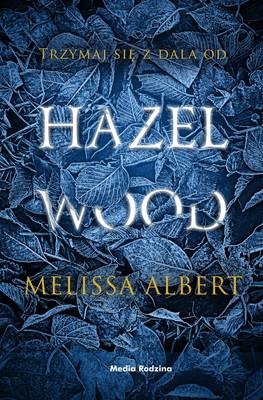 Albert Melissa - Hazel Wood