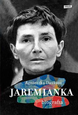 Agnieszka Dauksza - Jaremianka. Biografia