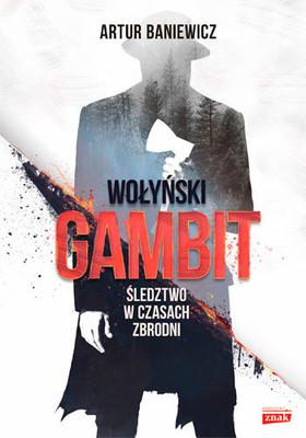 Artur Baniewicz - Wołyński gambit