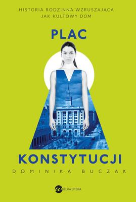 Dominika Buczak - Plac Konstytucji