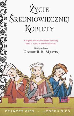 Frances Gies, Joseph Gies - Życie średniowiecznej kobiety