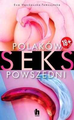 Ewa Wąsikowska-Tomczyńska - Polaków seks powszedni