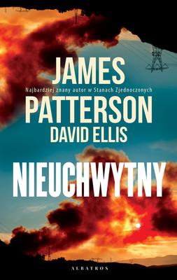 James Patterson, David Ellis - Nieuchwytny