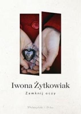 Iwona Żytkowiak - Zamknij oczy