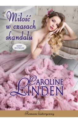 Caroline Linden - Miłość w czasach skandalu