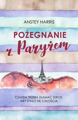 Anstey Harris - Pożegnanie z Paryżem