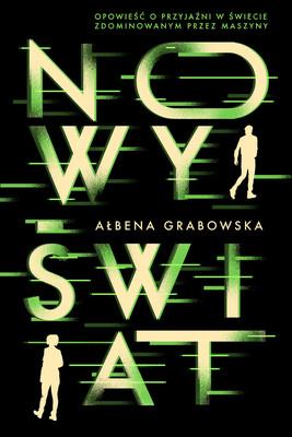Ałbena Grabowska - Nowy Świat
