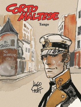 Hugo Pratt - Tango. Corto Maltese. Tom 10