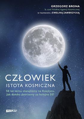 Grzegorz Brona, Ewelina Zambrzycka - Człowiek - istota kosmiczna