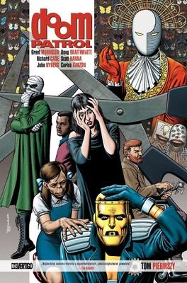 Grant Morrison - Doom Patrol. Tom 1