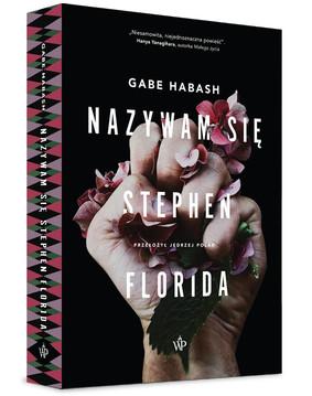 Gabe Habash - Nazywam się Stephen Florida