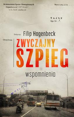 Filip Hagenbeck - Zwyczajny szpieg. Wspomnienia