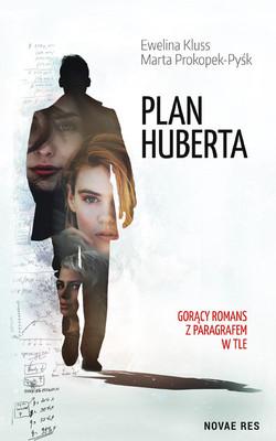 Ewelina Kluss, Marta Prokopek-Pyśk - Plan Huberta