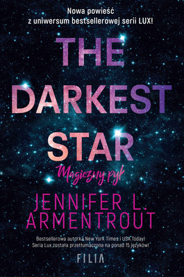Jennifer Armentrout - The Darkest Star. Magiczny pył