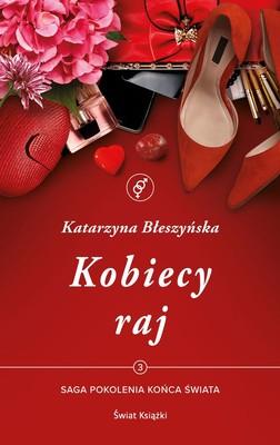 Katarzyna Błeszyńska - Kobiecy raj