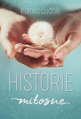 Kamila Cudnik - Historie miłosne