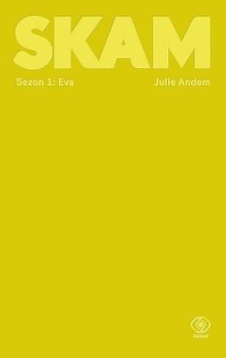 Julie Andem - Eva. SKAM. Sezon 1