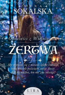 Anna Sokalska - Żertwa. Opowieści z Wieloświata. Tom 2