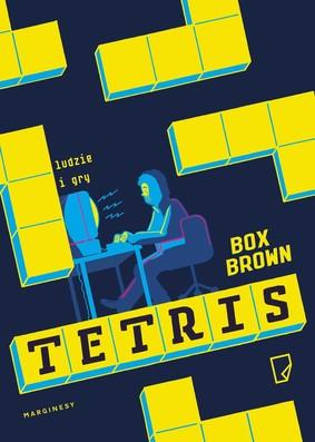 Box Brown - Tetris. Ludzie i gry / Box Brown - Tetris: The Games People Play