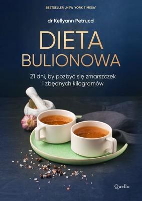 Kellyann Petrucci - Dieta bulionowa
