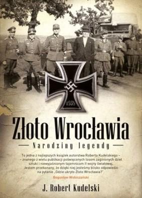 Bob Kudelski - Złoto Wrocławia. Narodziny legendy