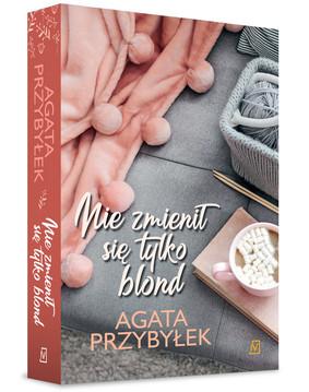 Agata Przybyłek - Nie zmienił się tylko blond. Tom 1