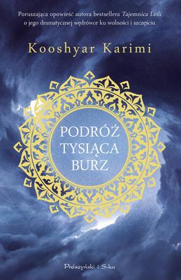 Kooshyar Karimi - Podróż tysiąca burz