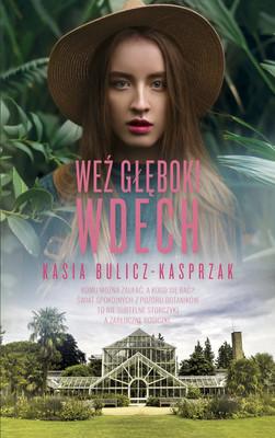 Kasia Bulicz-Kasprzak - Weź głęboki wdech
