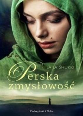 Laila Shukri - Perska zmysłowość