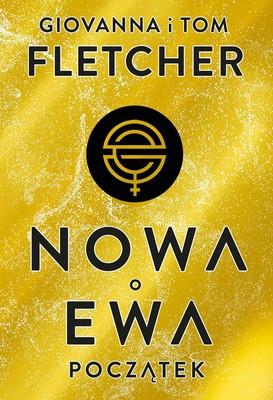 Giovanna Fletcher, Tom Fletcher - Początek. Nowa Ewa. Tom 1