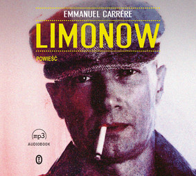 Emmanuel Carrere - Limonow / Emmanuel Carrere - Limonov