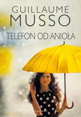 Guillaume Musso - Telefon od anioła