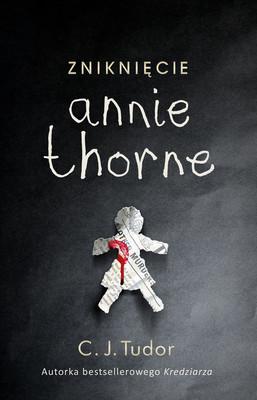 C. J. Tudor - Zniknięcie Annie Thorne