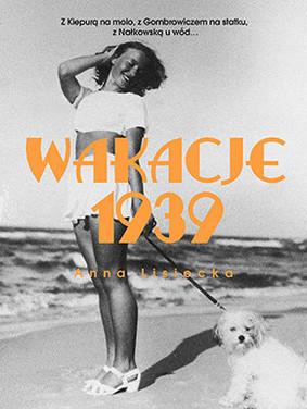 Anna Lisiecka - Wakacje 1939