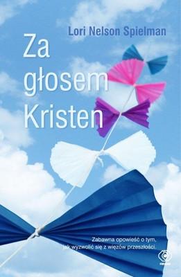Lori Nelson Spielman - Za głosem Kristen