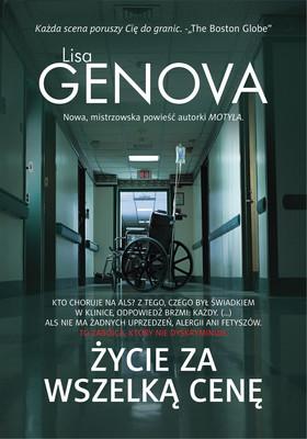 Lisa Genova - Życie za wszelką cenę