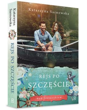 Katarzyna Sarnowska - Rejs po szczęście
