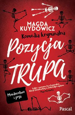 Magdalena Kuydowicz - Pozycja trupa