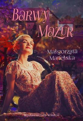 Małgorzata Manelska - Barwy Mazur