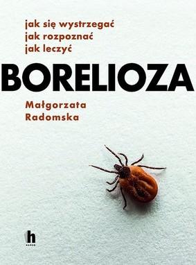Małgorzata Radomska - Borelioza