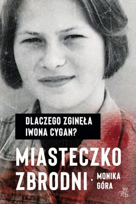 Monika Pikuła - Miasteczko zbrodni
