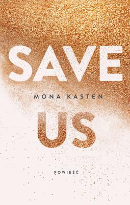 Mona Kasten - Save Us