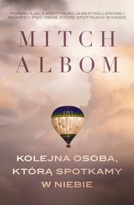 Mitch Albom - Kolejna osoba, którą spotkamy w niebie