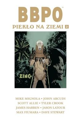 Mike Mignola, John Arcudi - Piekło na Ziemi. BBPO. Tom 2