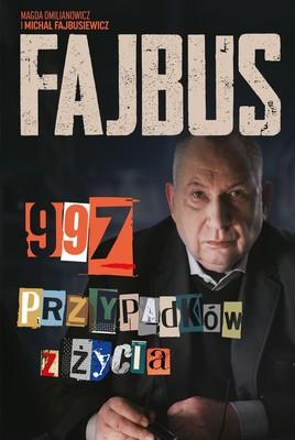 Michał Fajbusiewicz, Magda Omilianowicz - Fajbus. 997 przypadków z życia